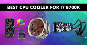 Read more about the article Best CPU Cooler For i7 9700K In 2021 To Freeze Your PC