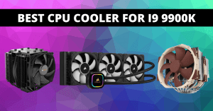 Read more about the article Best CPU Cooler For i9 9900K In 2021 To Freeze Your PC