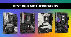 Read more about the article Best RGB Motherboard in 2021 – Popular Worldwide